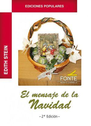 EL MENSAJE DE LA NAVIDAD. EDITH STEIN