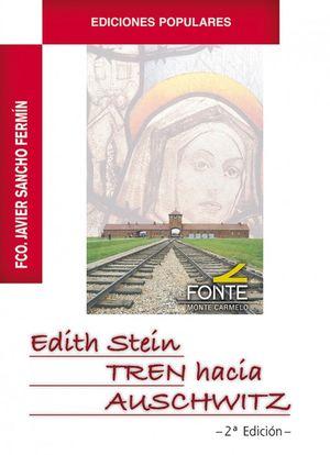 TREN HACIA AUCHWITZ. EDITH STEIN