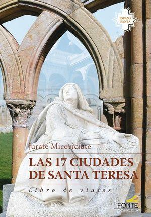 17 CIUDADES DE SANTA TERESA, LAS. LIBRO DE VIAJES