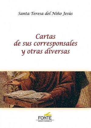 CARTAS DE SUS CORRESPONSALES Y OTRAS DIVERSAS