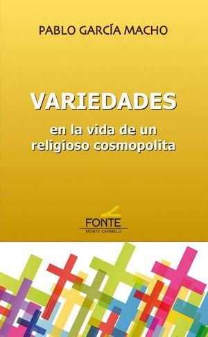 VARIEDADES. EN LA VIDA DE UN RELIGIOSO COSMOPOLITA