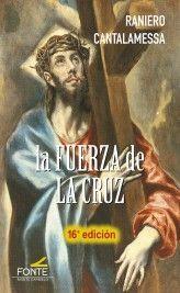 FUERZA DE LA CRUZ, LA 16 ED.