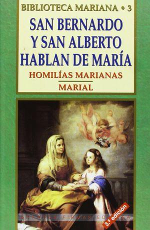 SAN BERNARDO Y SAN ALBERTO HABLAN DE MARÍA