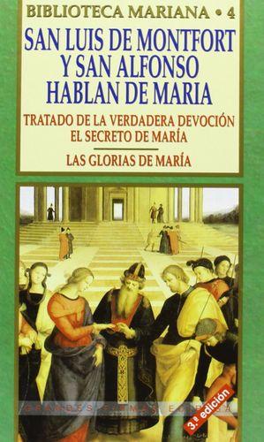 SAN LUIS DE MONTFORT Y SAN ALFONSO HABLAN DE MARÍA