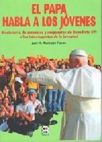 PAPA HABLA A LOS JÓVENES, EL