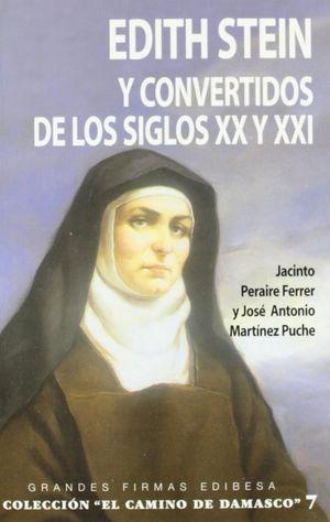 EDITH STEIN Y CONVERTIDOS DEL LOS SIGLOS XX Y XXI