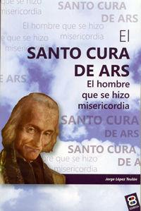 SANTO CURA DE ARS, EL