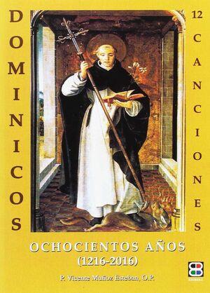 DOMINICOS OCHOCIENTOS AÑOS (FM)