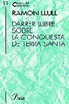 DARRER LLIBRE SOBRE LA CONQUESTA DE TERRA SANTA
