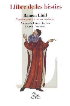 LLIBRE DE LES BÈSTIES (VERSIÓ CLÀSSICA I MODERNA)