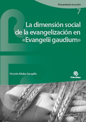 LA DIMENSIÓN SOCIAL DE LA EVANGELIZACIÓN EN «EVANGELII GAUDIUM»