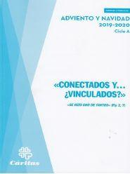 CONECTADOS Y... ¿VINCULADOS? - ADVIENTO Y NAVIDAD 2019-2020