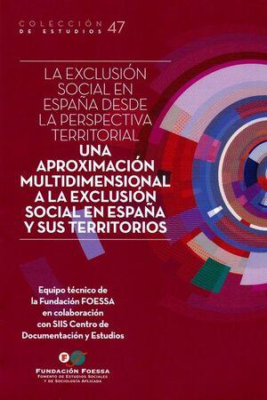 EXCLUSION SOCIAL EN ESPAÑA DESDE LA PERSPECTIVA TERRITORIAL