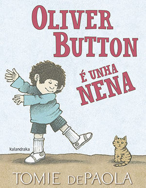 OLIVER BUTTON É UNHA NENA