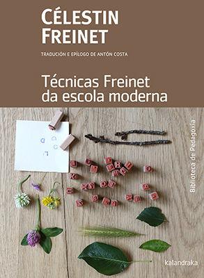 TCNICAS FREINET DA ESCOLA MODERNA