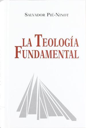 LA TEOLOGIA FUNDAMENTAL