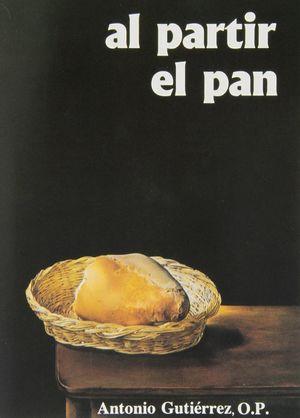 AL PARTIR EL PAN