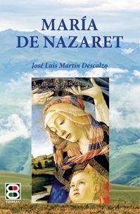 MARÍA DE NAZARET (NUEVA EDICIÓN)