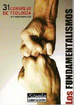 FUNDAMENTALISMOS. XXXI CONGRESO DE TEOLOGIA