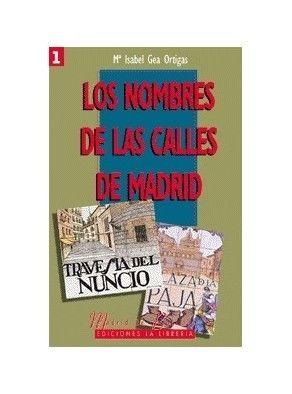 LOS NOMBRES DE LAS CALLES DE MADRID