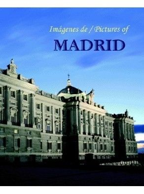 IMÁGENES DE MADRID / PICTURES OF MADRID
