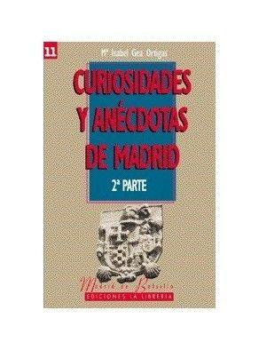 CURIOSIDADES Y ANÉCDOTAS DE MADRID II