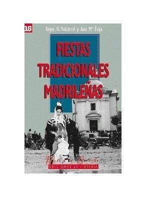 FIESTAS TRADICIONALES MADRILEÑAS