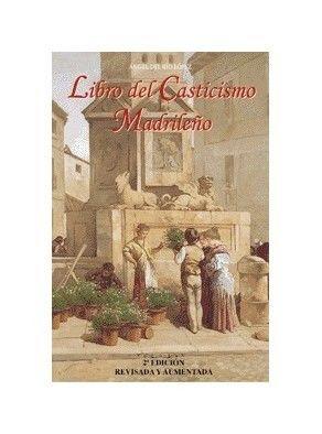 LIBRO DEL CASTICISMO MADRILEÑO
