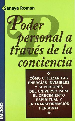 PODER PERSONAL A TRAVÉS DE LA CONCIENCIA