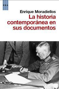 LA HISTORIA CONTEMPORANEA EN SUS DOCUMEN
