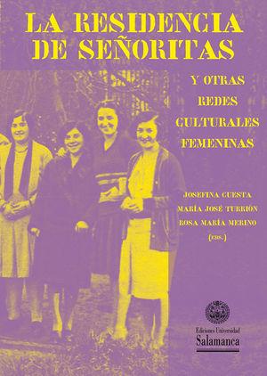 LA RESIDENCIA DE SEÑORITAS  Y OTRAS REDES CULTURALES FEMENINAS