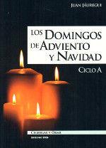 LOS DOMINGOS DE ADVIENTO Y NAVIDAD. CICLO A