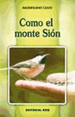 COMO EL MONTE SIÓN