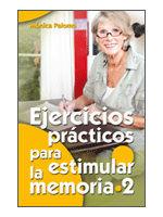 EJERCICIOS PRÁCTICOS PARA ESTIMULAR LA MEMORIA / 2