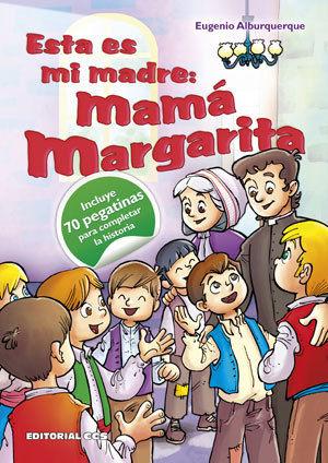 ESTA ES MI MADRE: MAMÁ MARGARITA