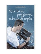 10 CRITERIOS PARA JÓVENES EN BUSCA DE EMPLEO