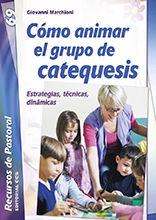 CÓMO ANIMAR EL GRUPO DE CATEQUESIS