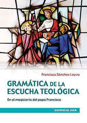 GRAMÁTICA DE LA ESCUCHA TEOLÓGICA