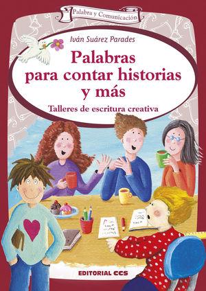 PALABRAS PARA CONTAR HISTORIAS Y MÁS