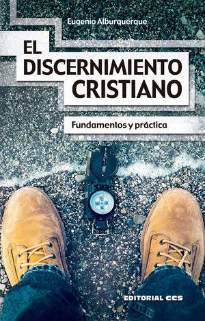 EL DISCERNIMIENTO CRISTIANO