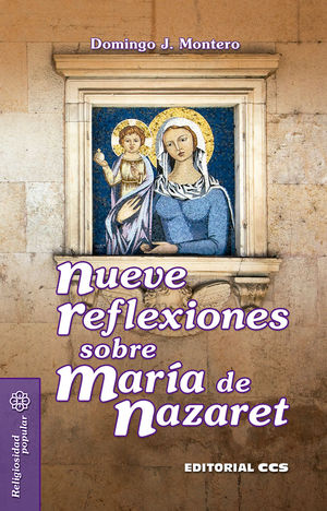NUEVE REFLEXIONES SOBRE MARÍA DE NAZARET