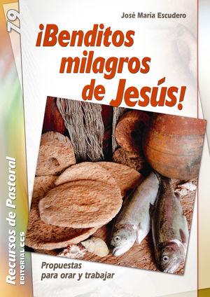 ¡BENDITOS MILAGROS DE JESÚS!