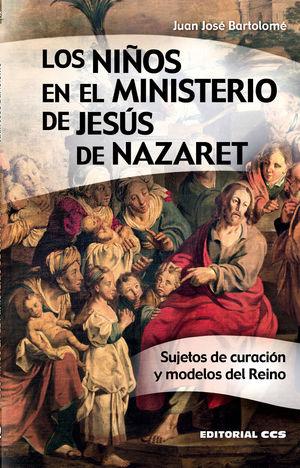 LOS NIÑOS EN EL MINISTERIO DE JESUS DE NAZARET