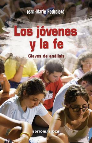 LOS JÓVENES Y LA FE