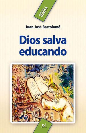 DIOS SALVA EDUCANDO