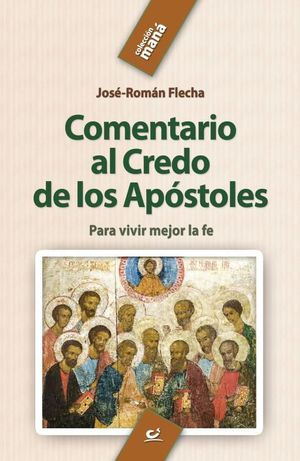 COMENTARIO AL CREDO DE LOS APÓSTOLES