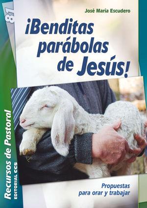 ¡BENDITAS PARÁBOLAS DE JESÚS!