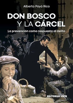 DON BOSCO Y LA CÁRCEL