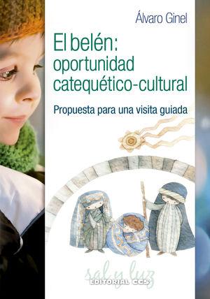 EL BELÉN: OPORTUNIDAD CATEQUÉTICO-CULTURAL