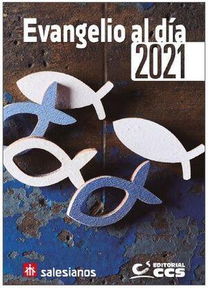 EVANGELIO AL DÍA 2021